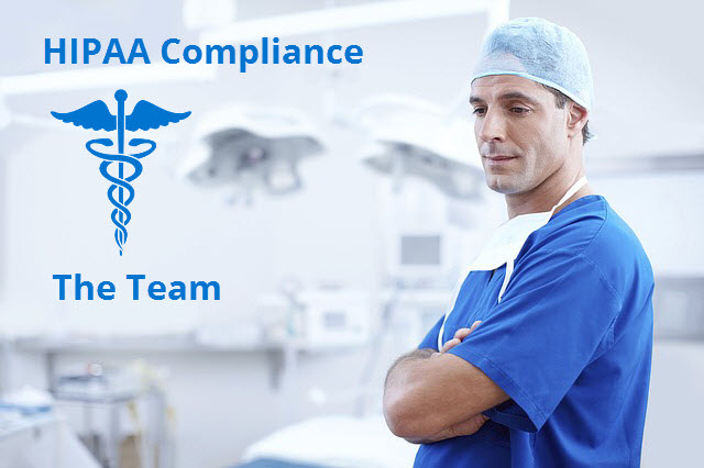 HIPAA Compliance: The Team